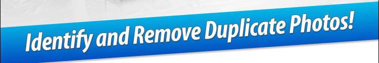 Make a Resolution to Remove Duplicate Photos!